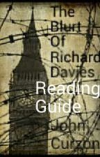 The Blurt of Richard Davies Reading Guide by johncurzonauthor