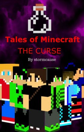 Tales of Minecraft: The Curse - 24: Silk touch - Wattpad