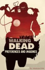 The Walking Dead Preferences and Imagines by MissKatie1998