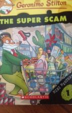 Geronimo Stilton - the super scam by jiayinlee
