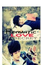 Romantic Love Secret [[One Shot Story]] by Lofoni