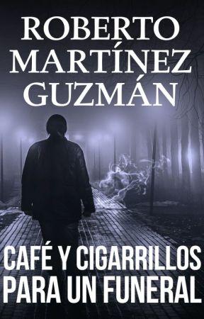 CAFÉ Y CIGARRILLOS PARA UN FUNERAL (Eva Santiago 2) - completo by rmguzman