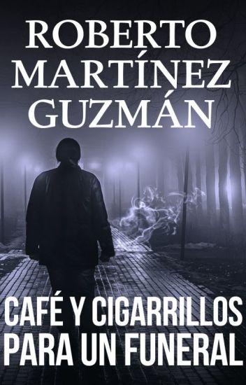 CAFÉ Y CIGARRILLOS PARA UN FUNERAL (Eva Santiago 2) - completo