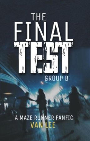The Final Test (Group B) by vaneunlee
