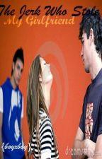 The Jerk Who Stole My Girlfriend {boyxboy} by MyEyesOnYou