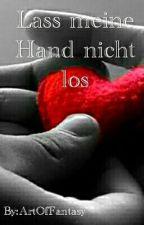 Lass meine Hand nicht los *pausiert* by ArtOfFantasy