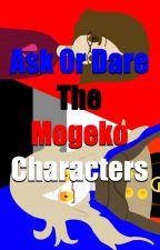 Ask Or Dare the Mogeko Characters by Nico_No_Talk