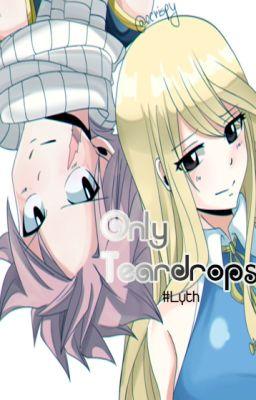 Đọc truyện Only Teardrops - Chỉ còn màu nước mắt