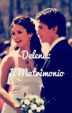 Delena: il matrimonio by alessiavillaortaggio