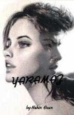 YARAMAZ by nehoooooo