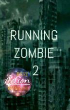 RUNNING ZOMBIE 2 by shafeeerah