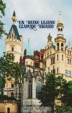 Un Reino Lejano Llamado Asgard ♦ MarvelAU (BoyxBoy) #1 by temi03