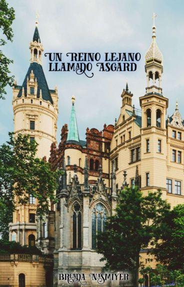 Un Reino Lejano Llamado Asgard ♦ MarvelAU (BoyxBoy) #1