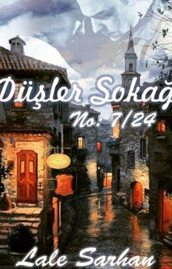 """DÜŞLER SOKAĞI NO 7/24 """"KİTAP OLUYOR"""""""