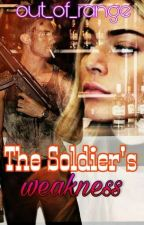 The Soldier's Weakness by out_of_range