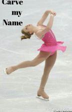 Carve My Name by KristinElmore16