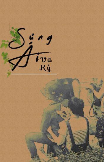 [LongFic] [Khải - Nguyên]Sủng Ái