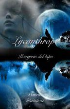 Lycanthrope - Il segreto del lupo by GiadaFR