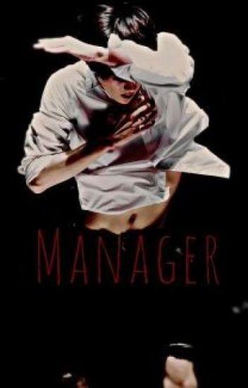 MANAGER (Exo Sehun FF)