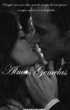 ALMAS GEMELAS (+16) by TamLoz