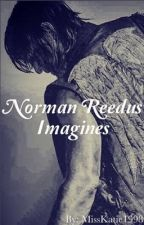 Norman Reedus Imagines/One Shots by MissKatie1998