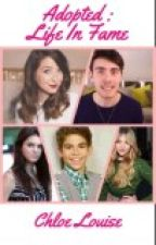 Adopted : Life In Fame (A Zalfie Fanfiction) by BritishGirl00