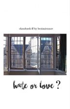 Hate or Love? by bezimiennav