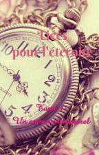 Liés pour l'éternité   Tome 1: Un amour intemporel by Yuki-Ageha