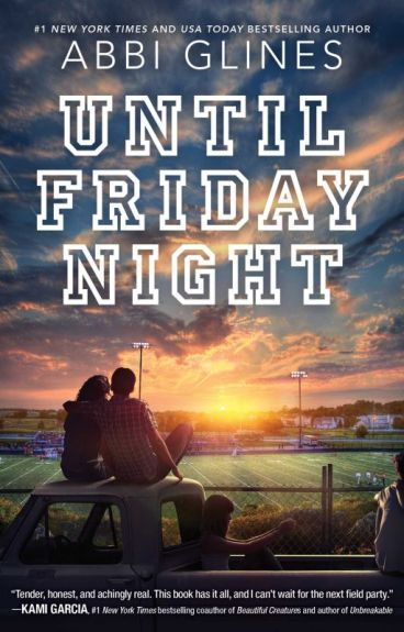 Until Friday Night (The Field Party 1)