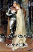 The Girl & The Knight by realchrismarie