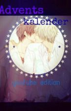 Adventskalender Fanfiction {Youtuber-Edition} by Ethanities