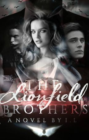 The Lionfield Brothers [#Wattys2016] ✔ by TheJadeWheel