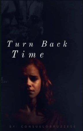 Turn Back Time  by ConsueloBruzzese