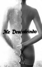 Me Descobrindo by MariaVitoriaLopes