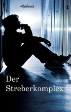 Der Streberkomplex by Alphanes