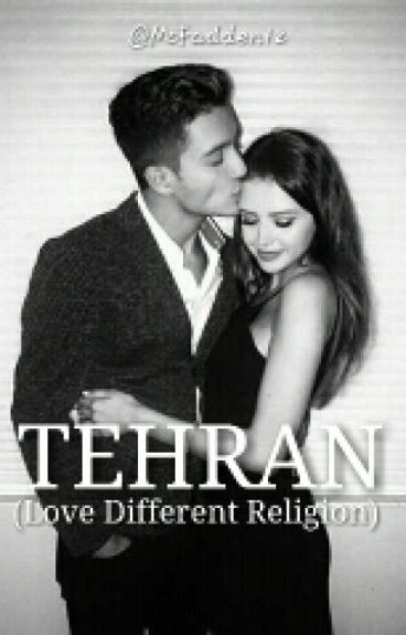 Tehran : Love Different Religion