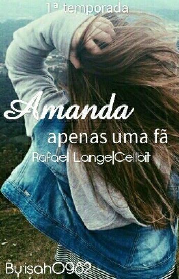 Amanda | Rafael Lange - 1ª Temporada