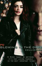 Glowing in the Dark by KelliGrier