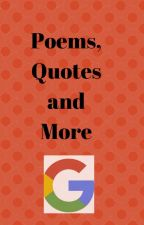 Poems, Quotes and more!{Complete} by FoolsGold81