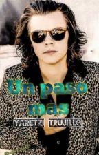 Un paso mas (Harry Styles y Tu) by Yaretzi_RT