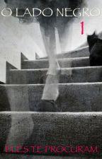O Lado Negro 1 by hopemik5