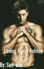 Loving Alpha Ashton by sad-sim