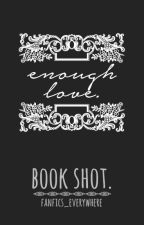 Enough love. [Larry Stylinson] [Book shot] by fanfics_everywhere