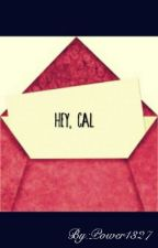 Hey, Cal by Power1327