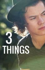 3 Things // H.S. by saswee4