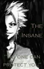 THE INSANE by Atsukai