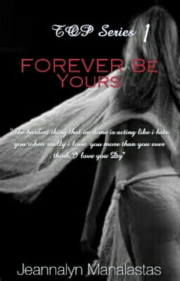 TOPS1:FOREVER BE YOURS