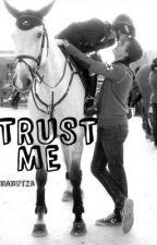 Trust me by nanutza