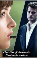 Christian Grey  Y  Anastasia SteeleJUNTOS by APGrey16