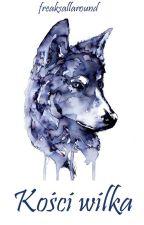 Kości wilka by freaksallaround
